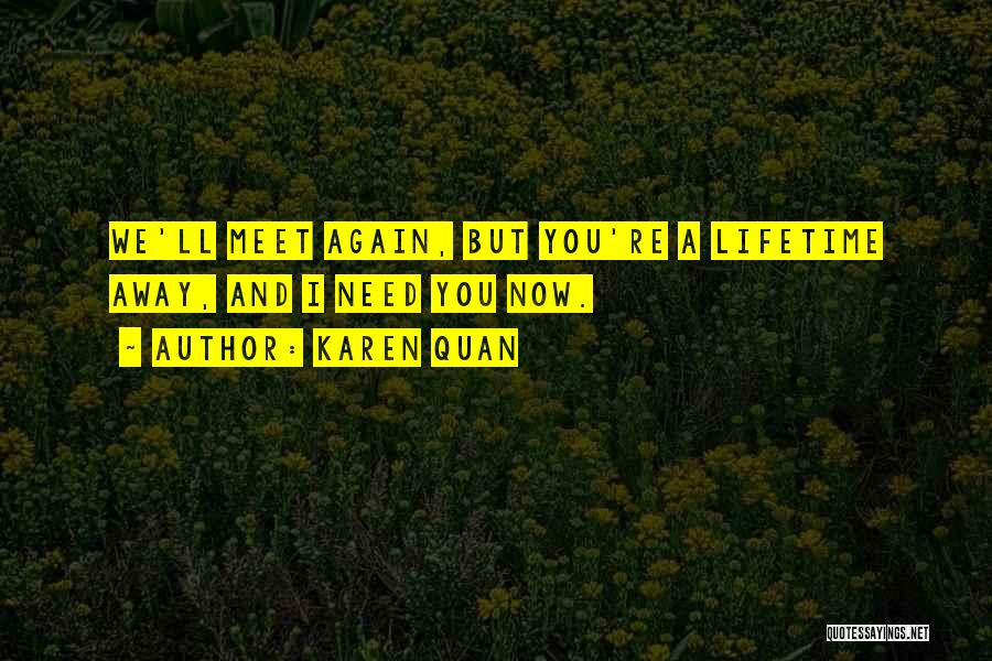 Sorry You're Sick Quotes By Karen Quan