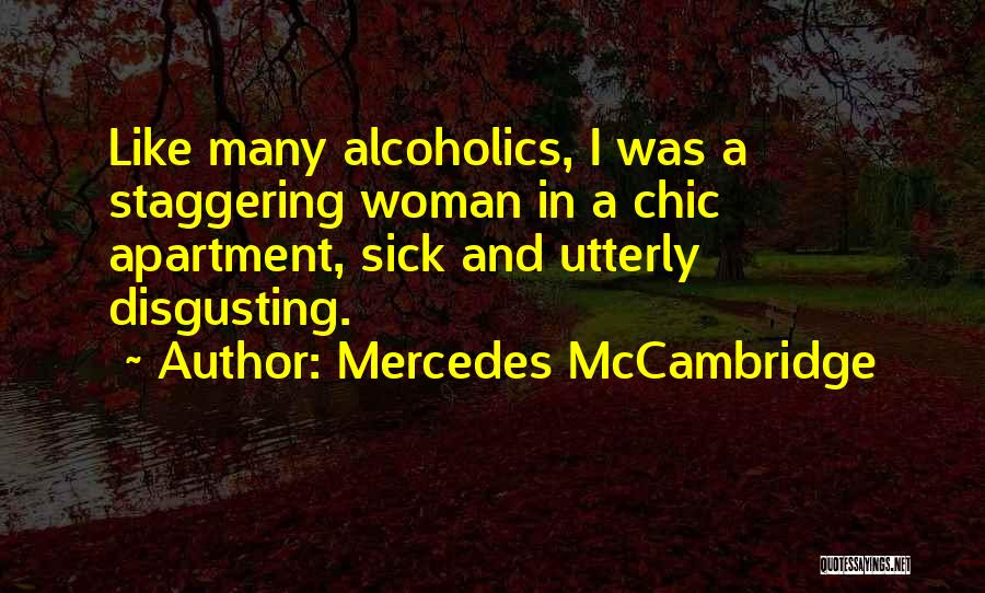 Sorry You're Sick Quotes By Mercedes McCambridge