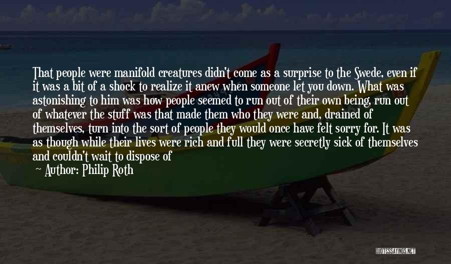 Sorry You're Sick Quotes By Philip Roth
