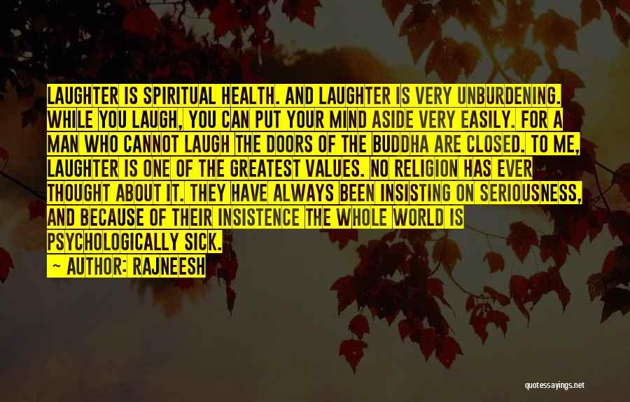 Sorry You're Sick Quotes By Rajneesh