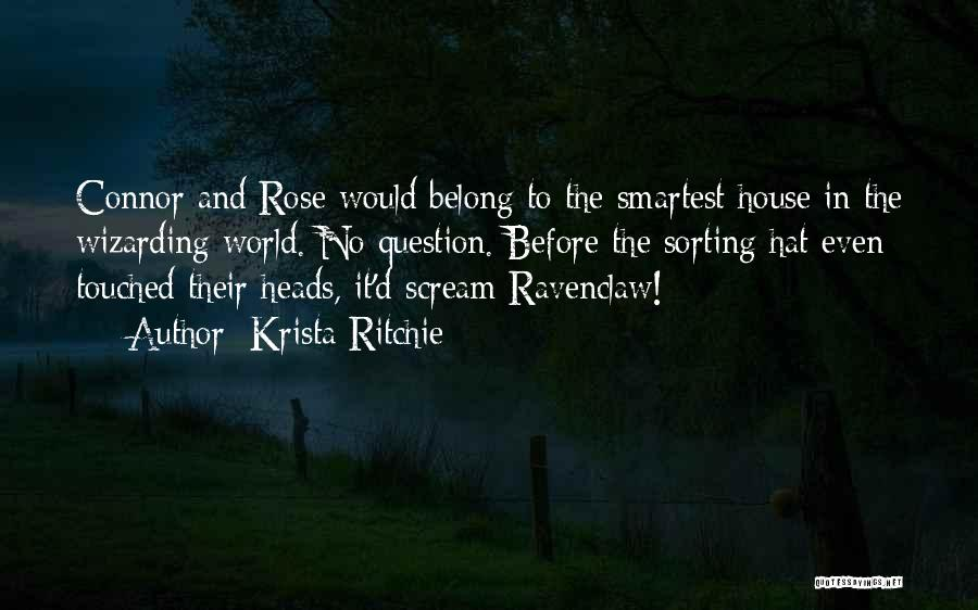 Sorting Hat House Quotes By Krista Ritchie