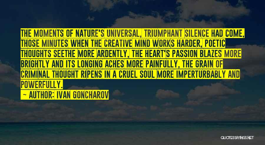 Soul Aches Quotes By Ivan Goncharov