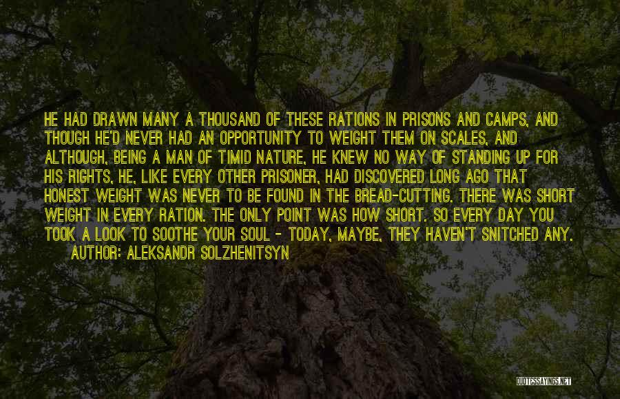 Soul And Nature Quotes By Aleksandr Solzhenitsyn