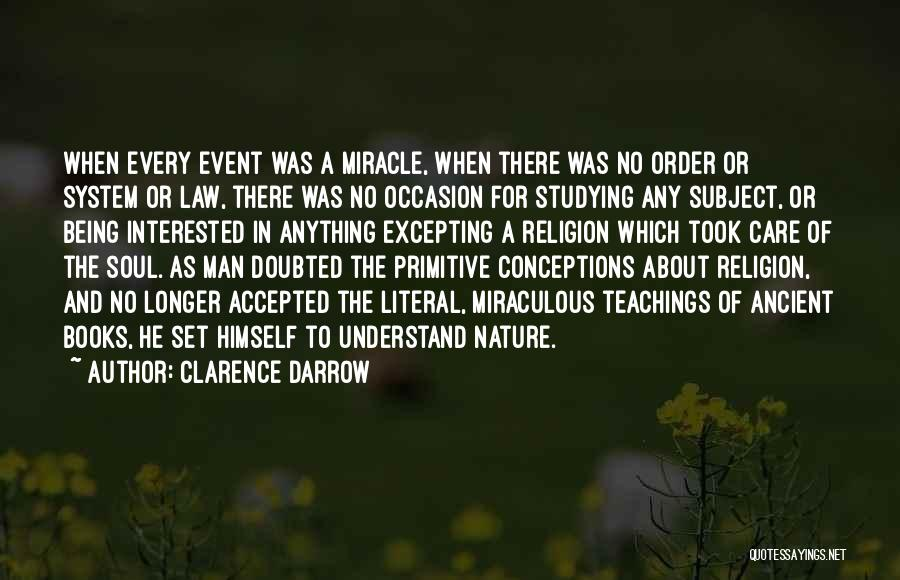 Soul And Nature Quotes By Clarence Darrow