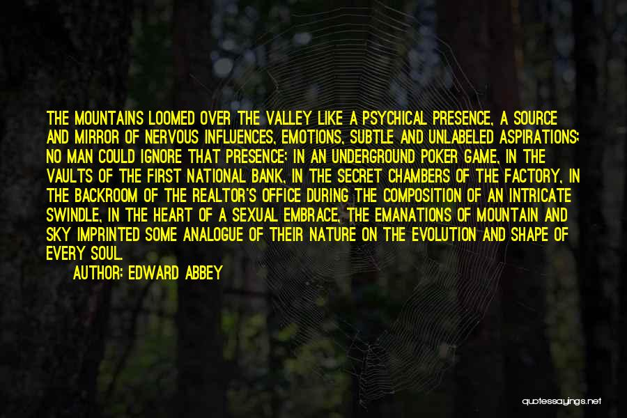 Soul And Nature Quotes By Edward Abbey