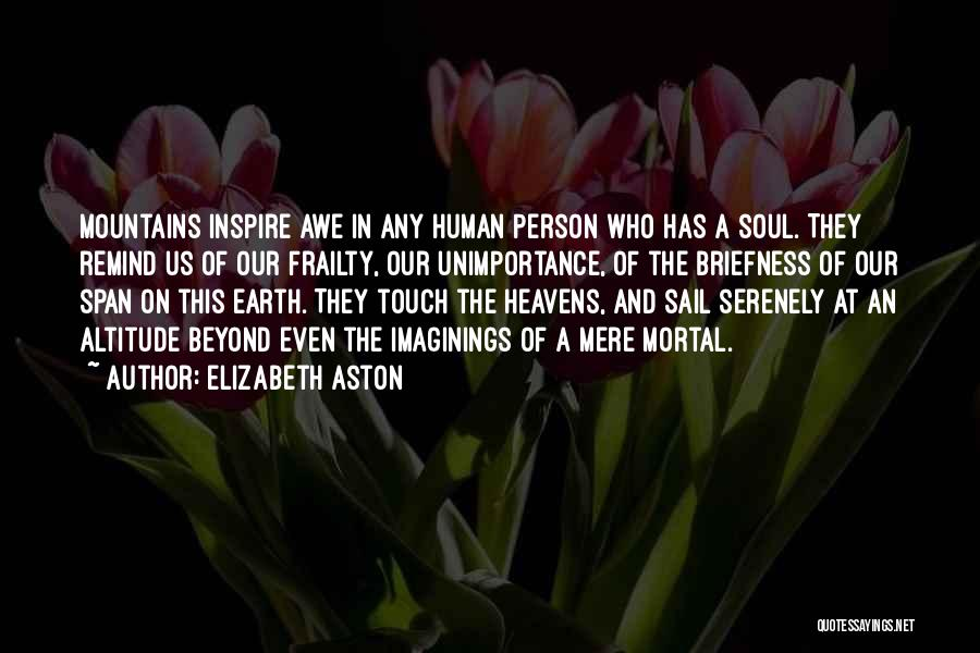 Soul And Nature Quotes By Elizabeth Aston