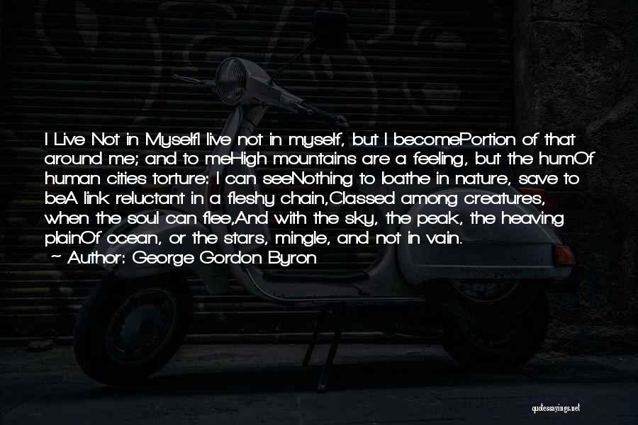 Soul And Nature Quotes By George Gordon Byron