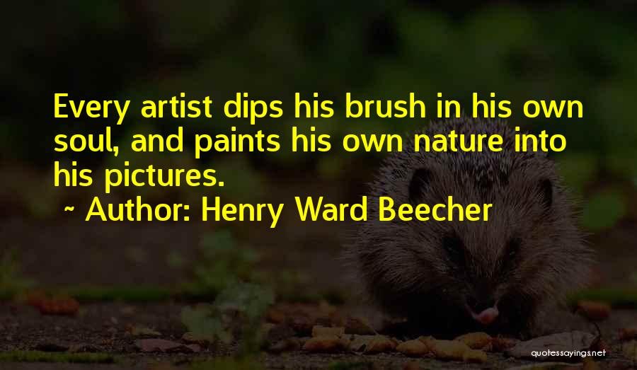 Soul And Nature Quotes By Henry Ward Beecher