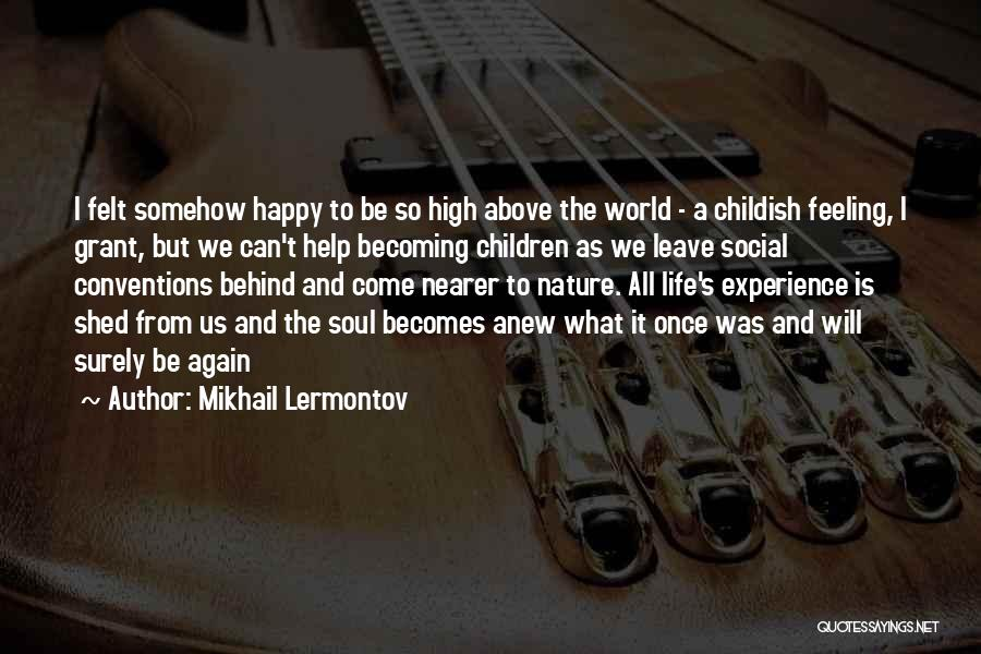 Soul And Nature Quotes By Mikhail Lermontov