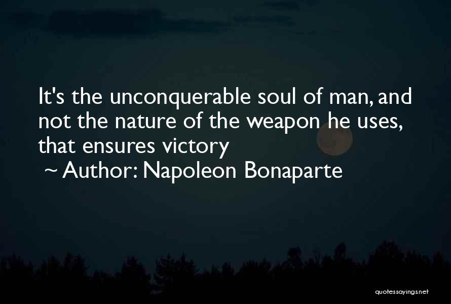 Soul And Nature Quotes By Napoleon Bonaparte