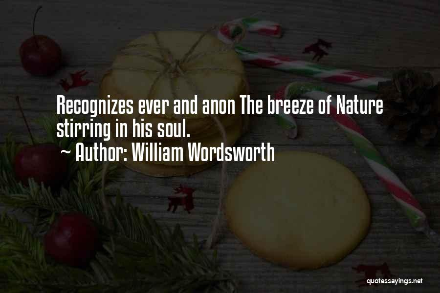 Soul And Nature Quotes By William Wordsworth