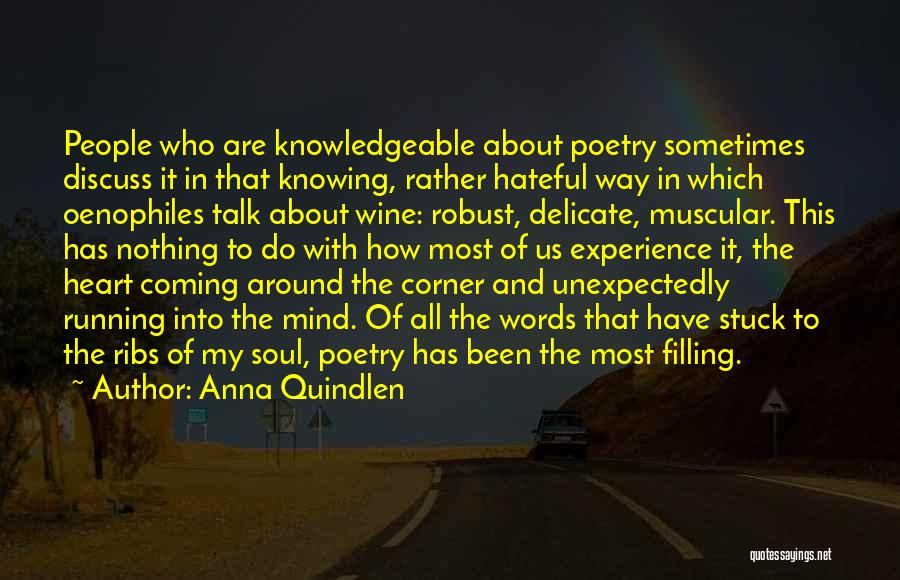 Soul Filling Quotes By Anna Quindlen