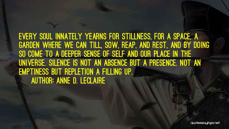 Soul Filling Quotes By Anne D. LeClaire