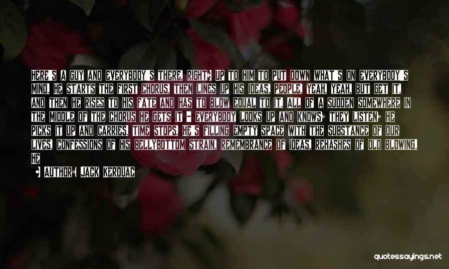Soul Filling Quotes By Jack Kerouac