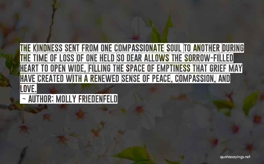 Soul Filling Quotes By Molly Friedenfeld