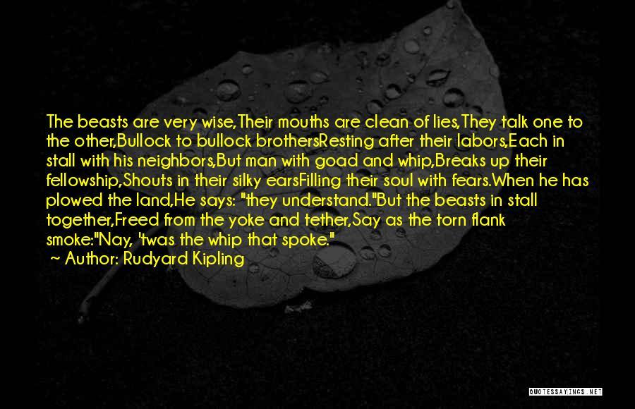 Soul Filling Quotes By Rudyard Kipling