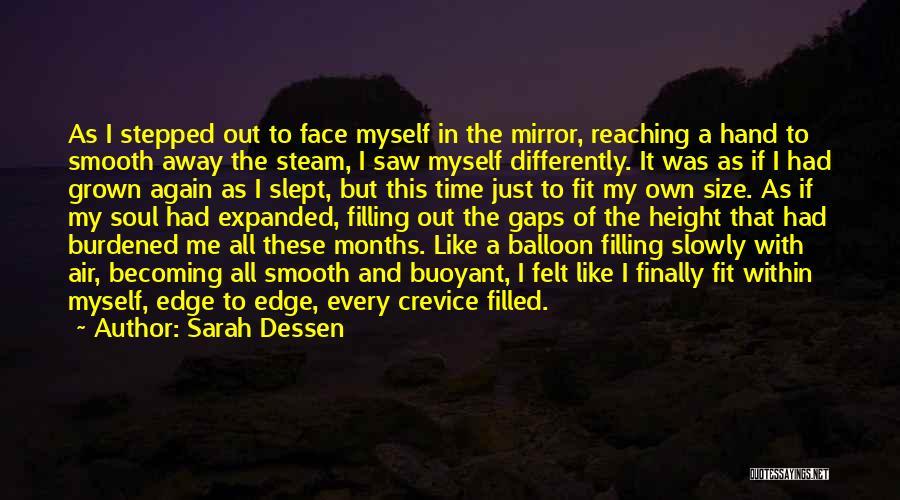Soul Filling Quotes By Sarah Dessen