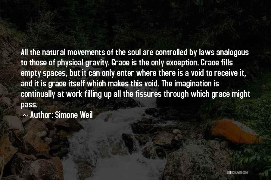 Soul Filling Quotes By Simone Weil