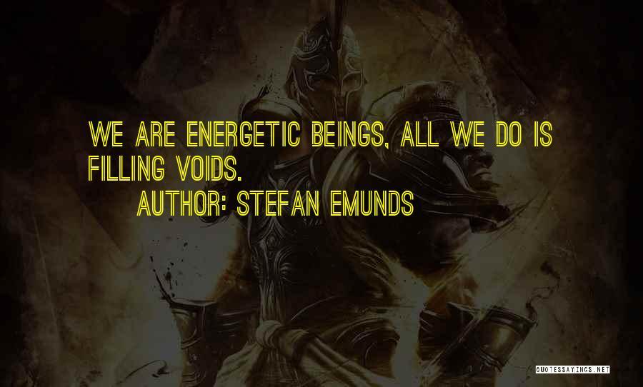 Soul Filling Quotes By Stefan Emunds
