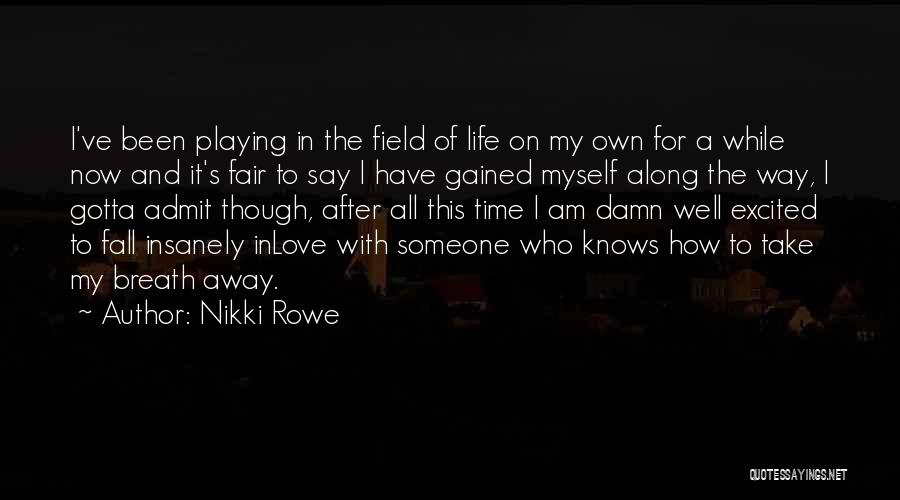 Soul Mate Connection Quotes By Nikki Rowe