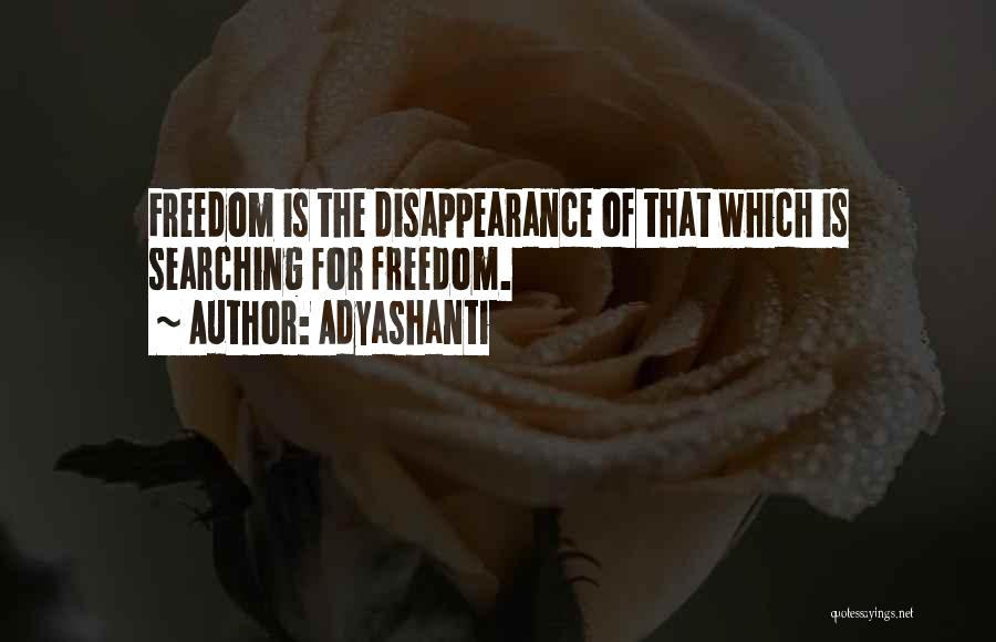 Soul Searching Quotes By Adyashanti