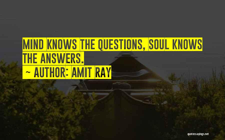 Soul Searching Quotes By Amit Ray