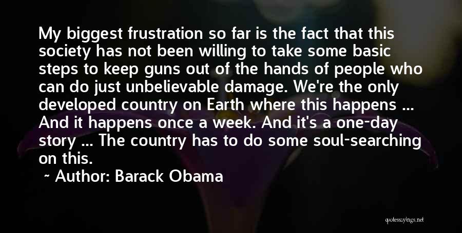 Soul Searching Quotes By Barack Obama