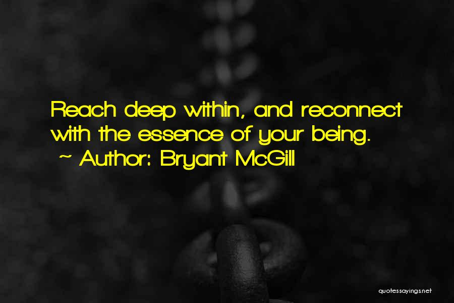 Soul Searching Quotes By Bryant McGill