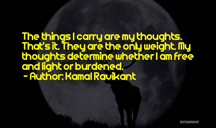 Soul Searching Quotes By Kamal Ravikant