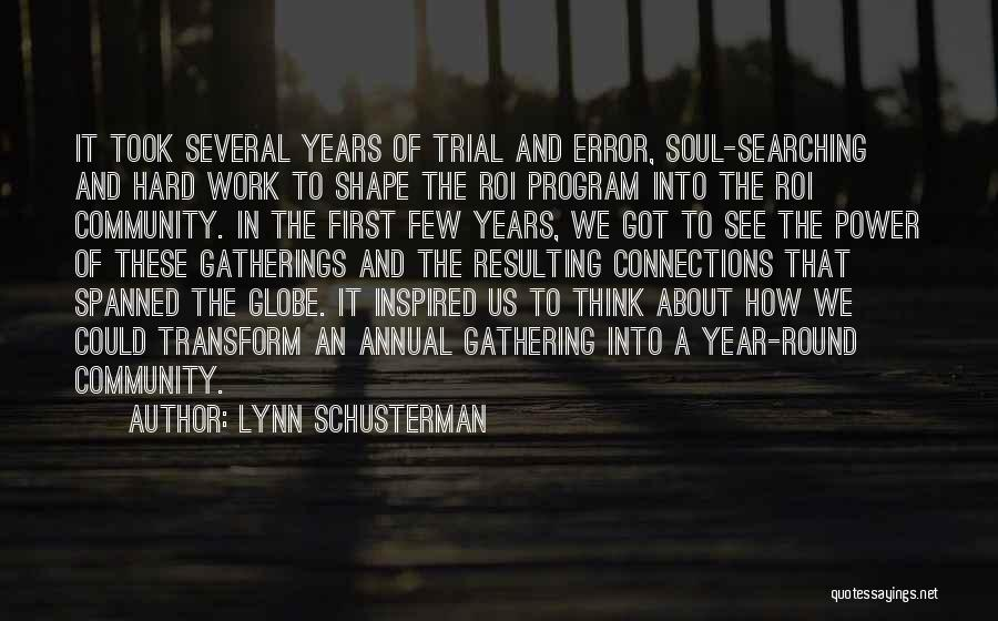 Soul Searching Quotes By Lynn Schusterman