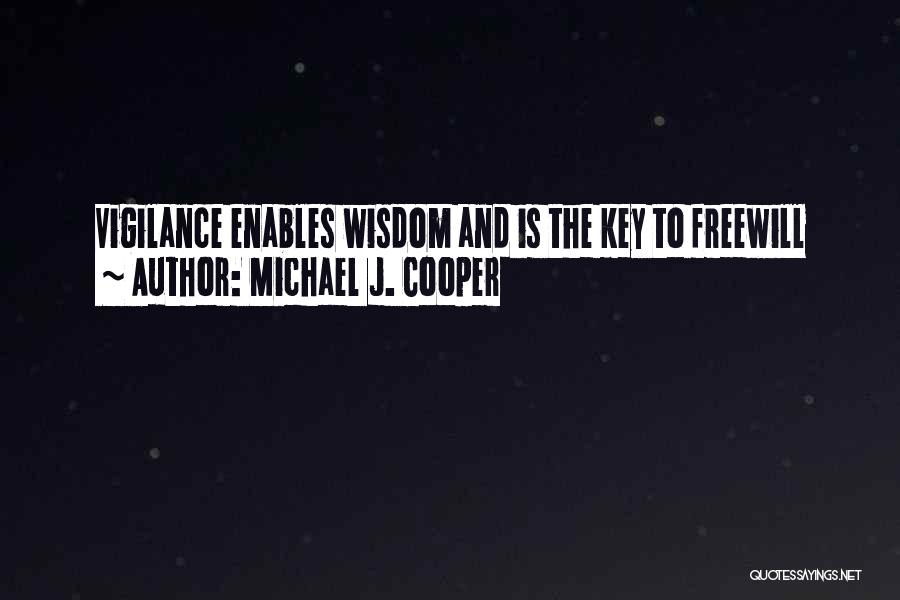 Soul Searching Quotes By Michael J. Cooper