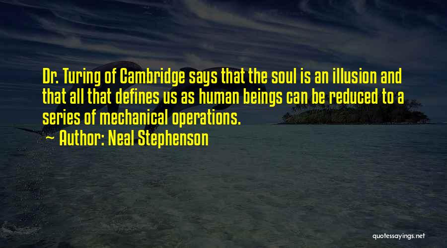 Soul Searching Quotes By Neal Stephenson