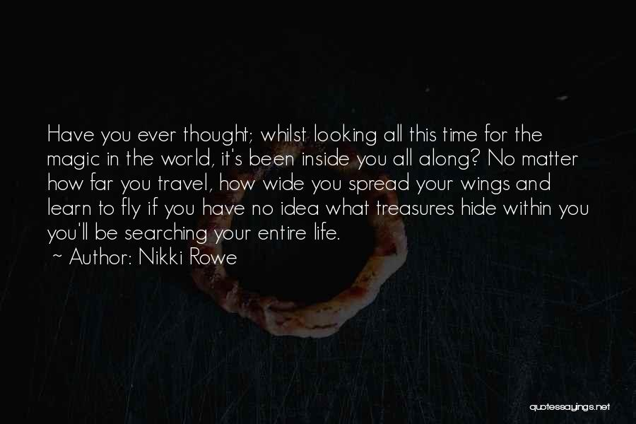 Soul Searching Quotes By Nikki Rowe