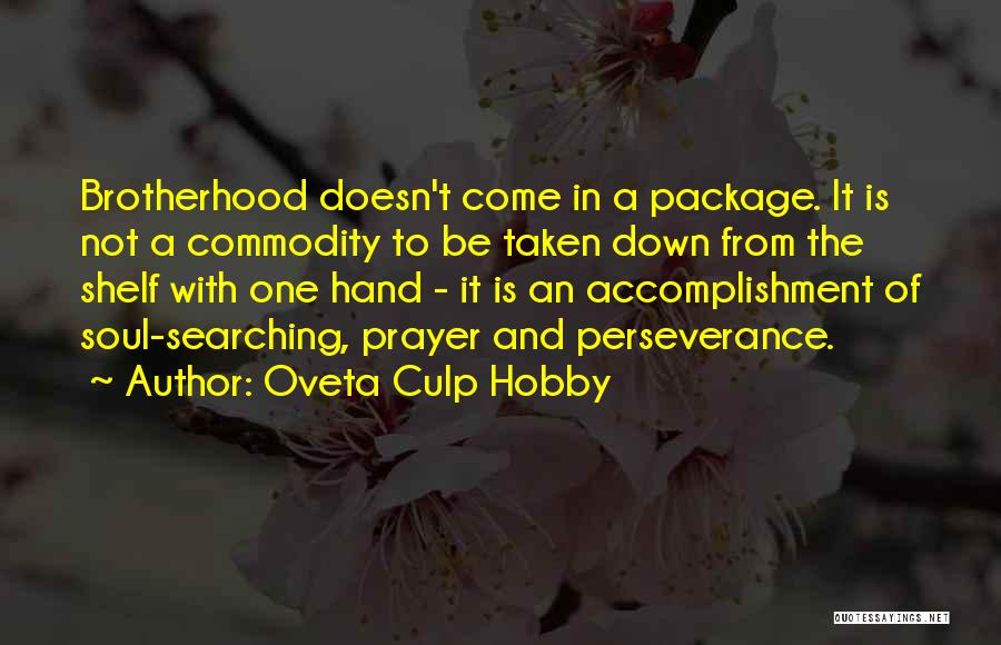 Soul Searching Quotes By Oveta Culp Hobby