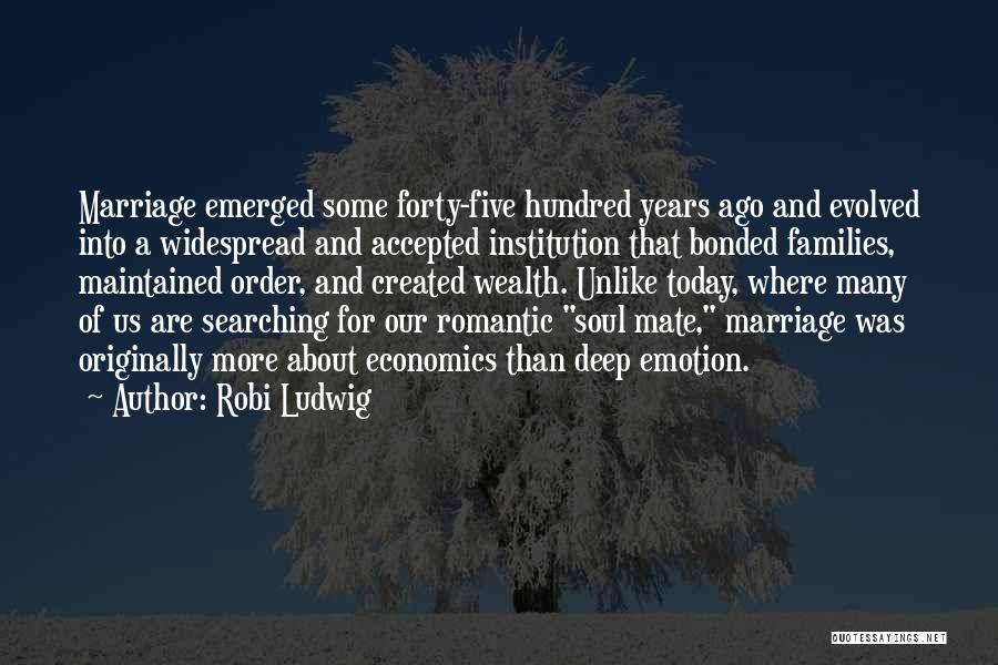 Soul Searching Quotes By Robi Ludwig