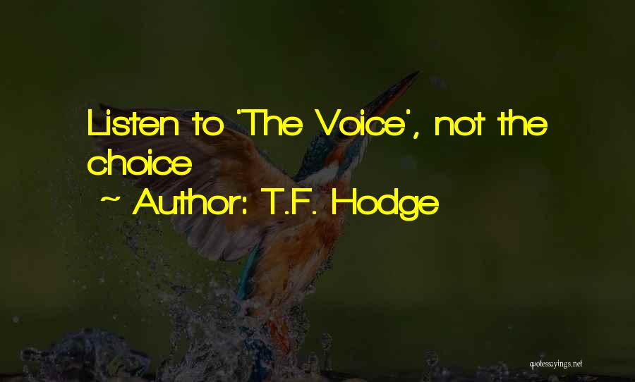 Soul Searching Quotes By T.F. Hodge