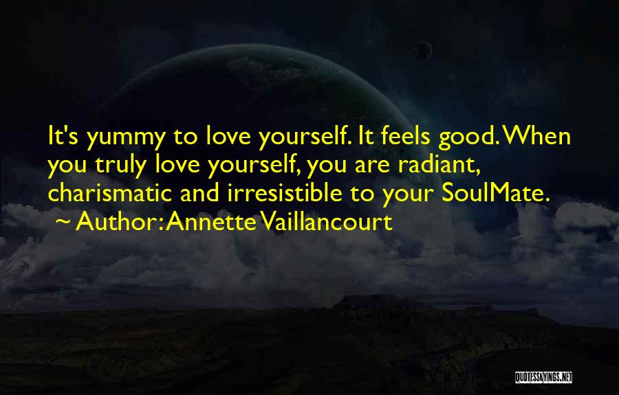 Soulmate Love Quotes By Annette Vaillancourt