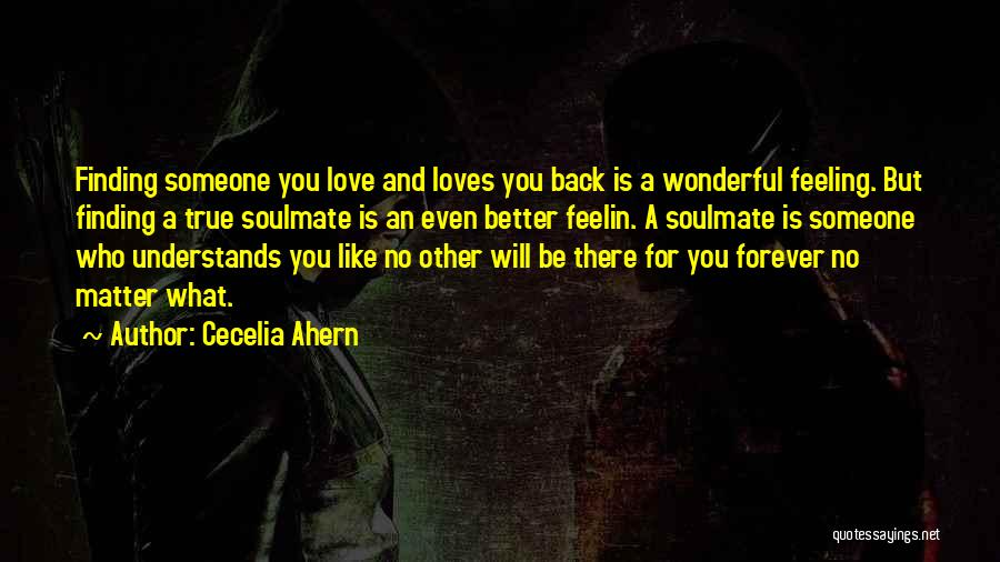 Soulmate Love Quotes By Cecelia Ahern