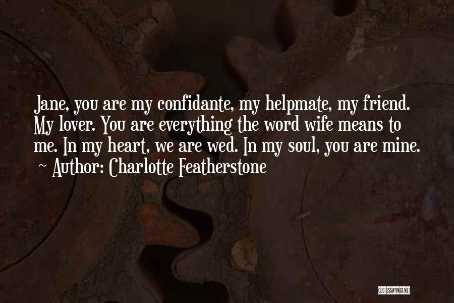 Soulmate Love Quotes By Charlotte Featherstone