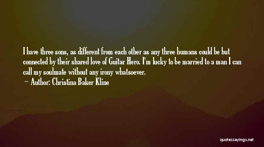 Soulmate Love Quotes By Christina Baker Kline