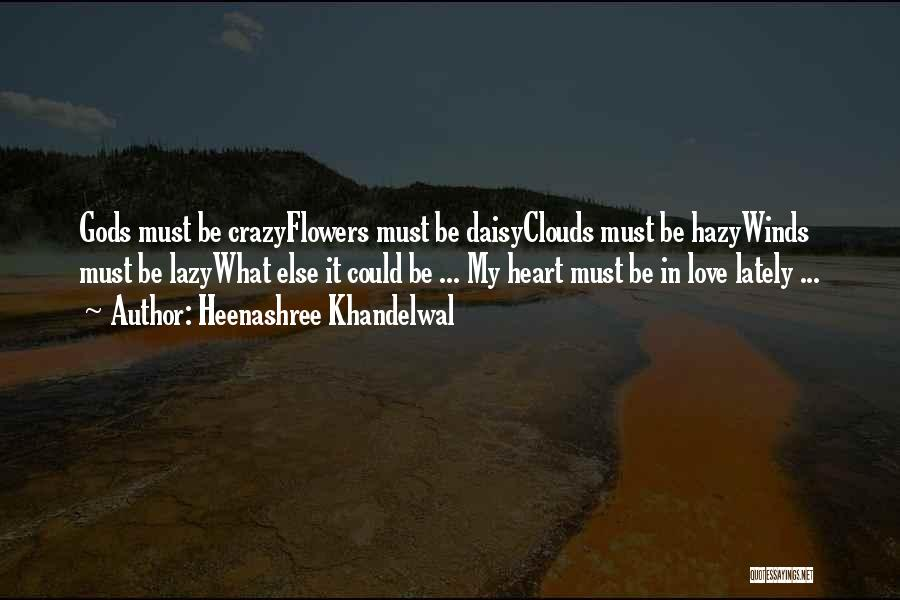 Soulmate Love Quotes By Heenashree Khandelwal