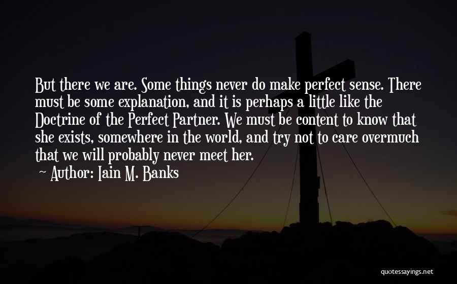 Soulmate Love Quotes By Iain M. Banks