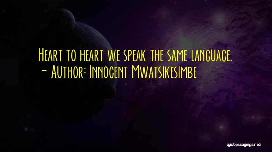 Soulmate Love Quotes By Innocent Mwatsikesimbe