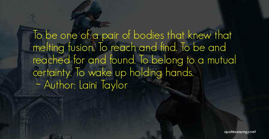 Soulmate Love Quotes By Laini Taylor
