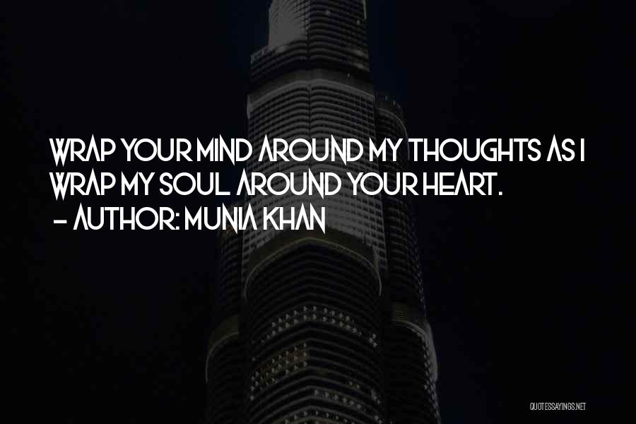 Soulmate Love Quotes By Munia Khan