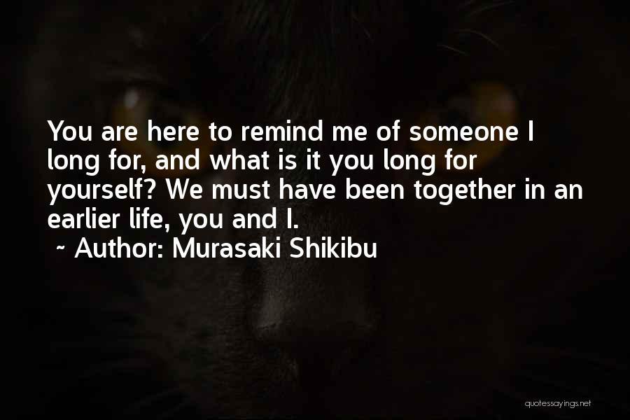 Soulmate Love Quotes By Murasaki Shikibu