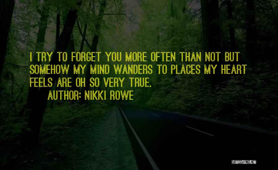 Soulmate Love Quotes By Nikki Rowe