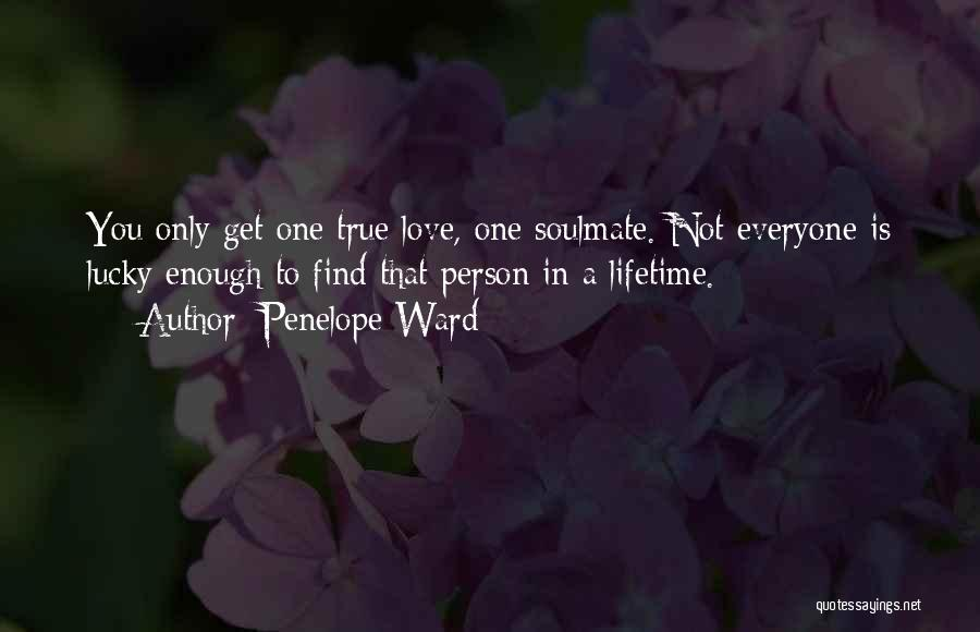 Soulmate Love Quotes By Penelope Ward