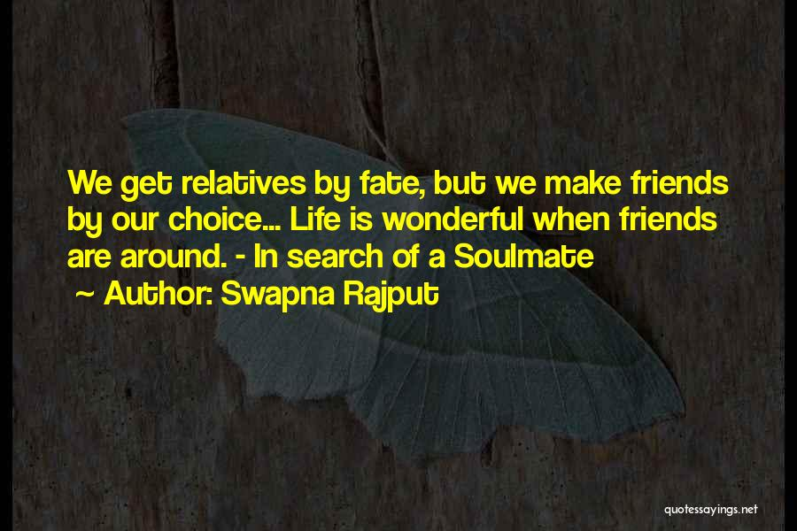 Soulmate Love Quotes By Swapna Rajput