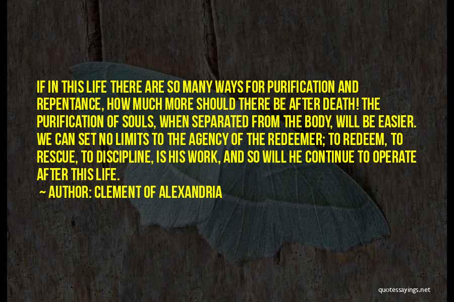 Souls After Death Quotes By Clement Of Alexandria